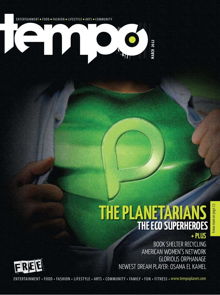 MARCH 2012THE PLANETARIANS                        know more on page 15         THE ECO SUPERHEROES                        ...