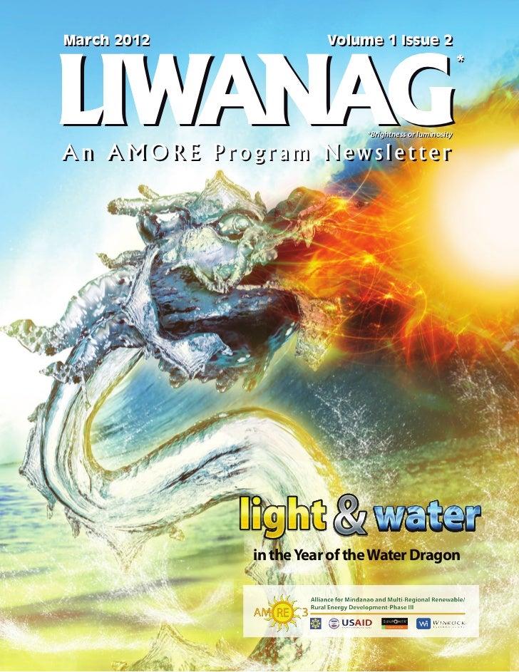 March 2012              Volume 1 Issue 2LIWANAG                                                          *                ...