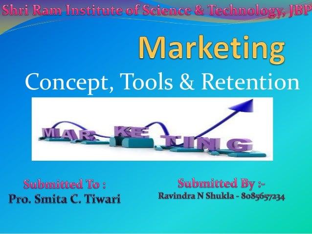 Concept, Tools & Retention