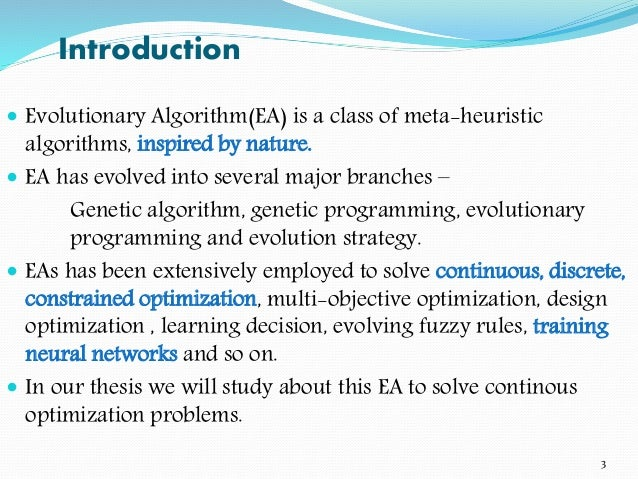 genetic programming thesis In genetic programming the principles of natural evolution (fitness based selection and recombination) acts on program code to automatically generate computer programs the research in this thesis is motivated by the observation from software engineering that data abstraction (eg via abstract data types) is essential in programs created by human programmers.
