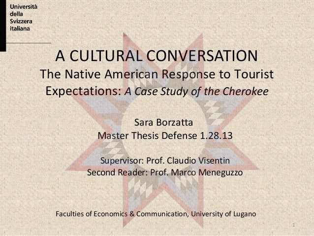 Ppt ma presentation a cultural conversationthe native american response to tourist expectations a case study of the cherokee toneelgroepblik Images
