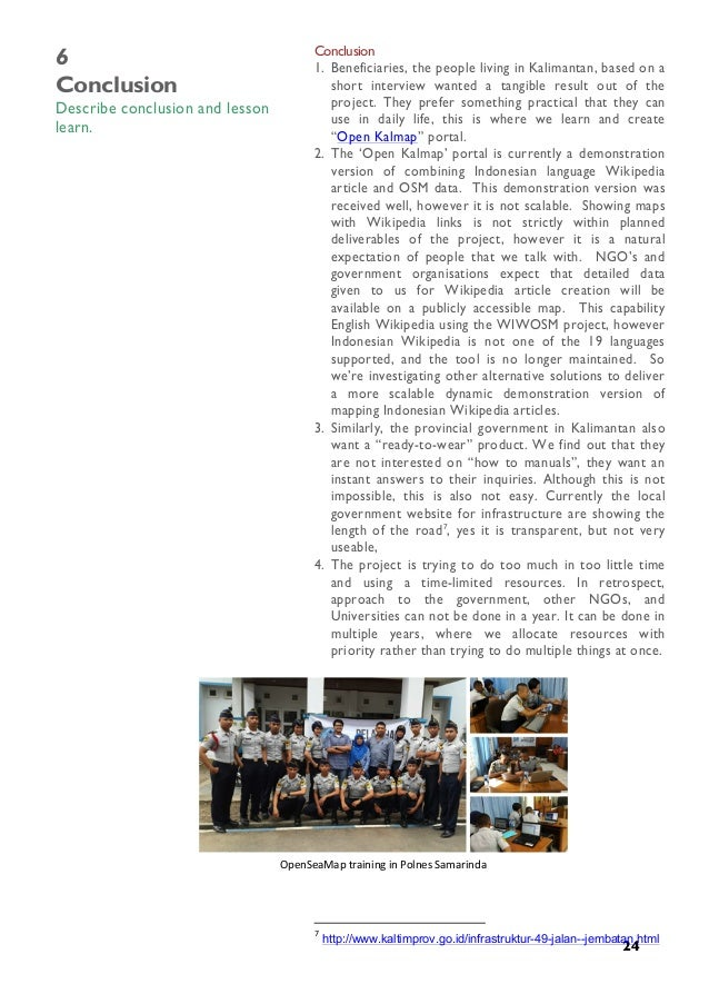 24 6 Conclusion Describe conclusion and lesson learn. Conclusion 1. Beneficiaries, the people living in Kalimantan, base...