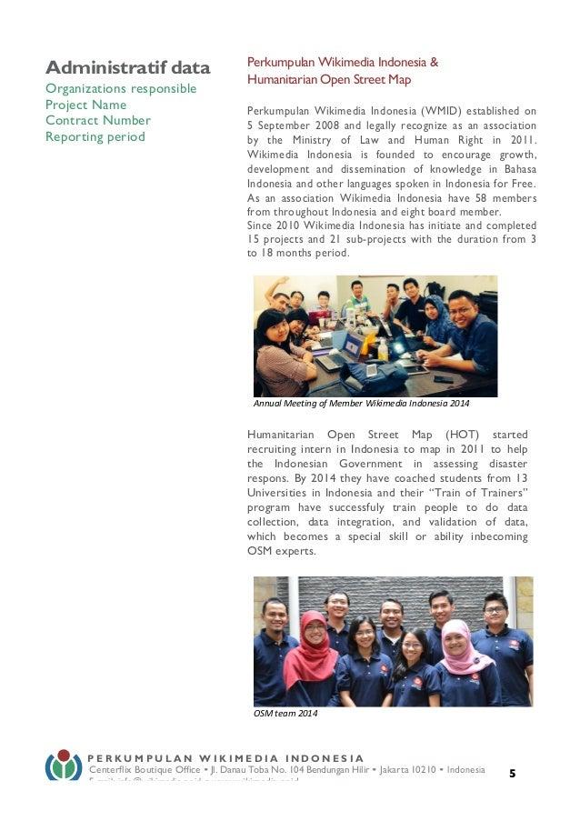 5 Administratif data Organizations responsible Project Name Contract Number Reporting period Perkumpulan Wikimedia Indon...