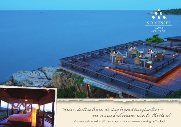 """dream destinations, dining beyond imagination –              six senses and evason resorts, thailand""      Gourmet cuisin..."