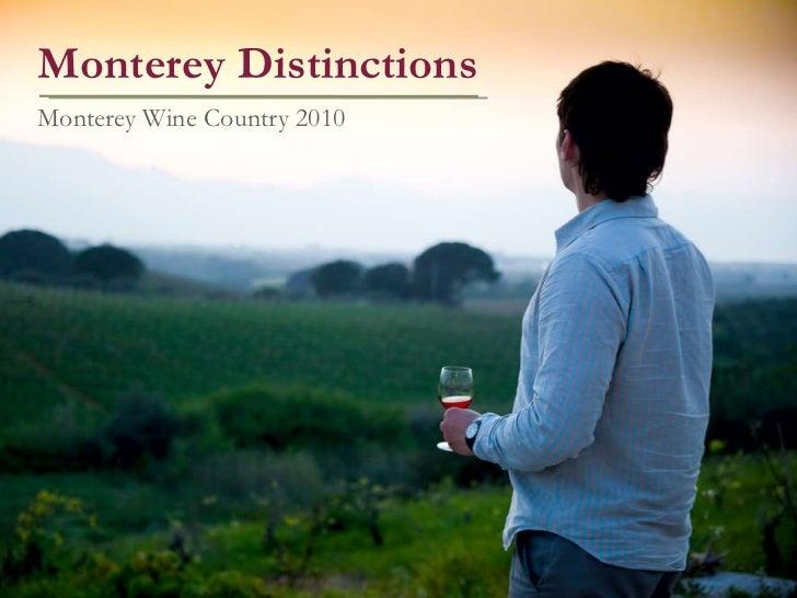 Monterey Distinctions Monterey Wine Country 2010