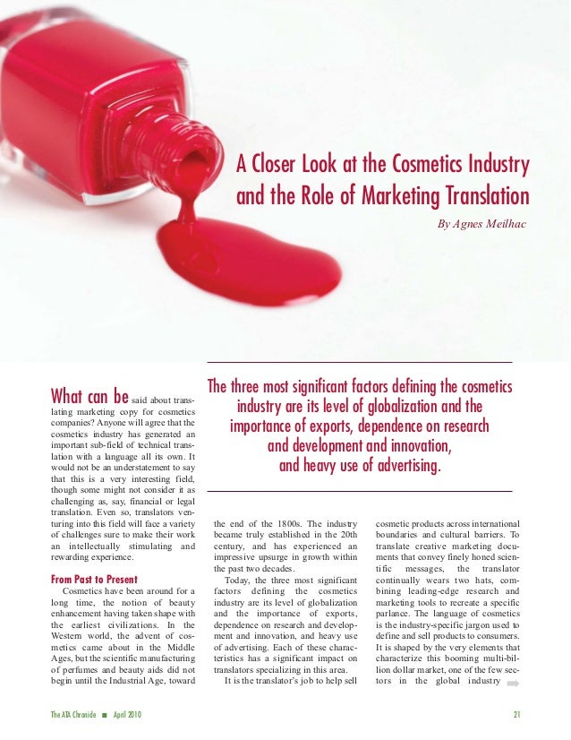 A Closer Look at the Cosmetics Industry                                                    and the Role of Marketing Trans...