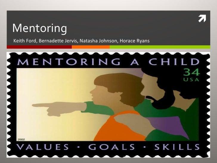 Mentoring Keith Ford, Bernadette Jervis, Natasha Johnson, Horace Ryans