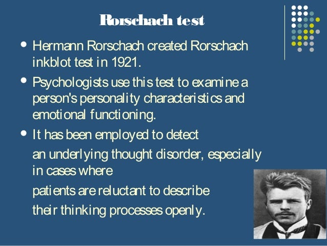 an overview of a personality experiment of hermann rorscharch Empirical cross-validation of hermann rorschach's theory of perception joseph f rychlak and gertrude c boland saint louis university summary: hermann rorschach's theory of perception is first presented, and then measures of personality within the samples.