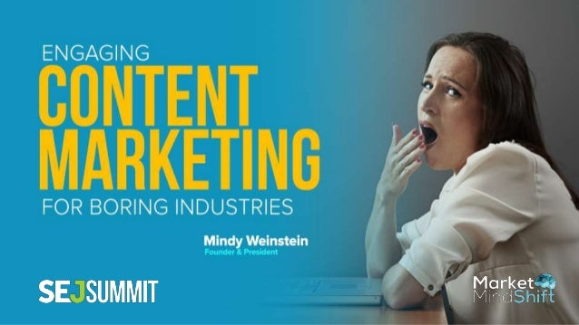#SEJSummit @mindyweinstein • Founder of Market MindShift • Specialties: Content, SEO and social media marketing • Marketin...