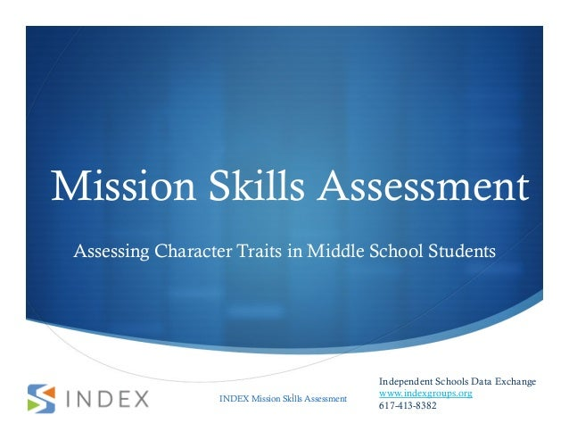 Mission Skills Assessment Assessing Character Traits in Middle School Students                                            ...