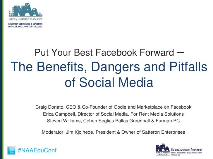 Put Your Best Facebook Forward –The Benefits, Dangers and Pitfalls        of Social Media      Craig Donato, CEO & Co-Foun...