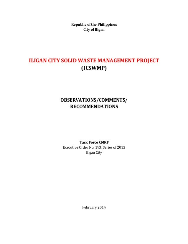 Republic of the Philippines City of Iligan  ILIGAN CITY SOLID WASTE MANAGEMENT PROJECT (ICSWMP)  OBSERVATIONS/COMMENTS/ RE...