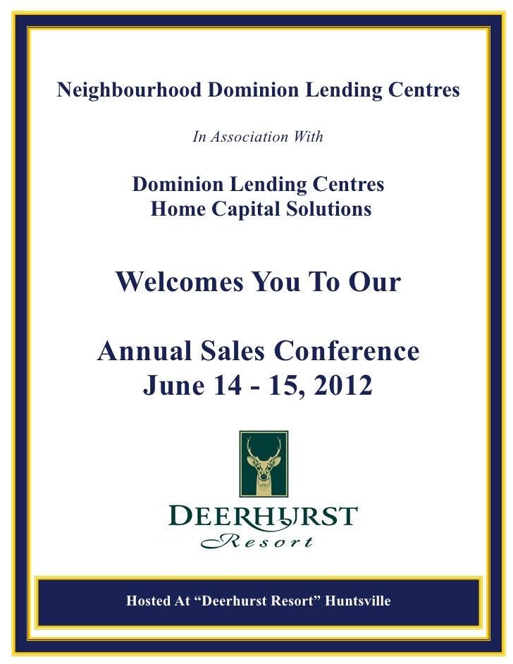Neighbourhood Dominion Lending Centres               In Association With       Dominion Lending Centres        Home Capita...