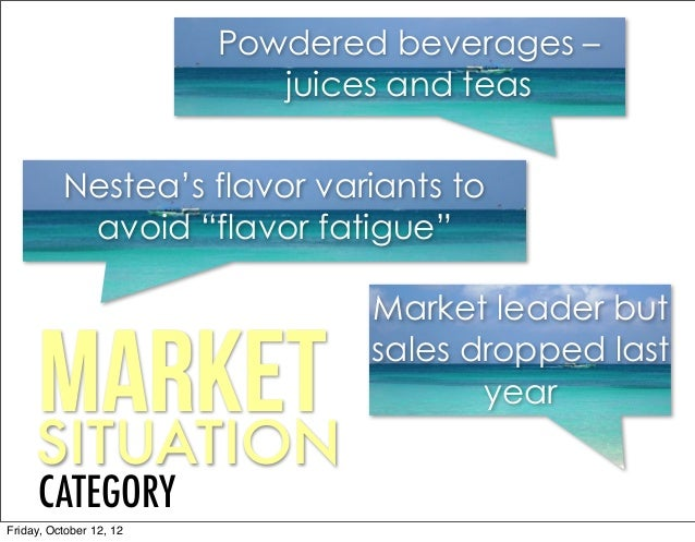 marketing plan of nestea For years coke has attempted to fend off these competing drink categories by marketing minute maid, nestea, dasani, etc.
