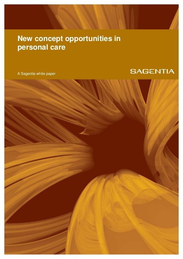 New concept opportunities in personal care A Sagentia white paper