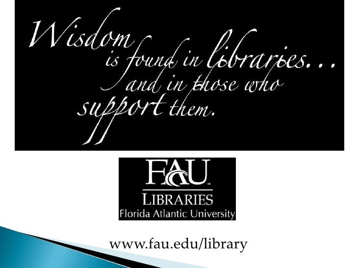 www.fau.edu/library<br />