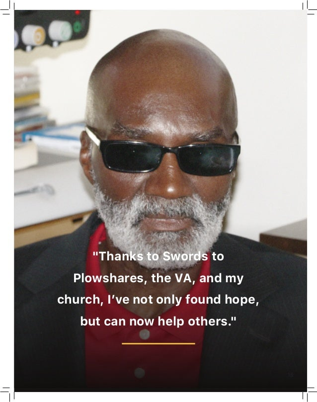 """15 """"Thanks to Swords to Plowshares, the VA, and my church, I've not only found hope, but can now help others."""""""