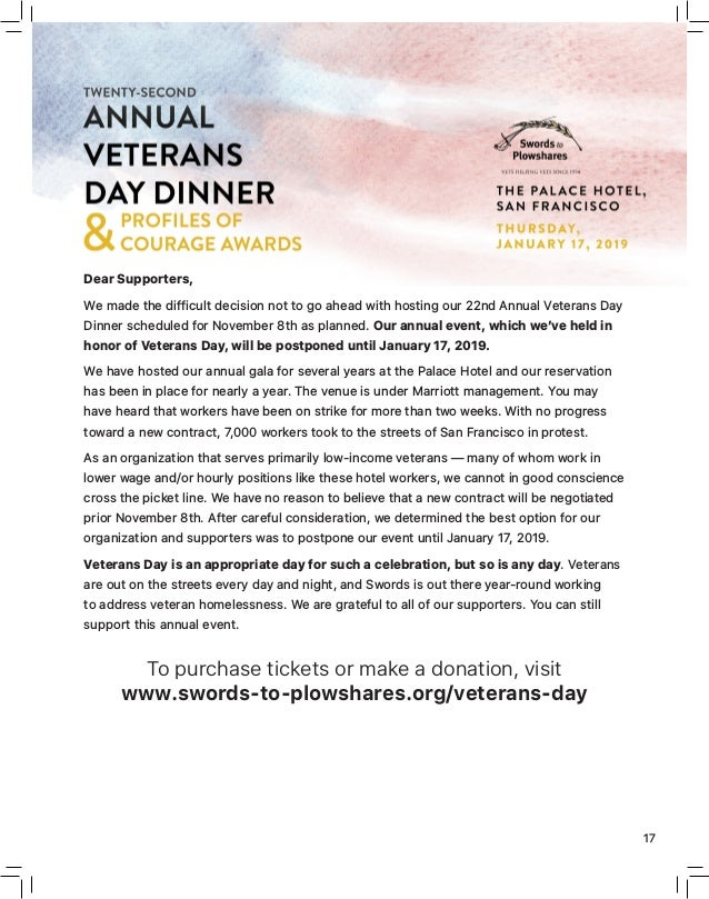 FALL 2018 17 Dear Supporters, We made the difficult decision not to go ahead with hosting our 22nd Annual Veterans Day Din...