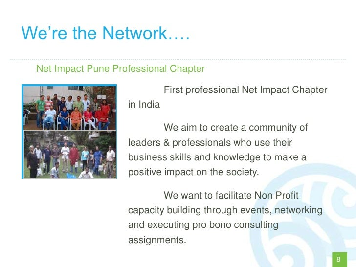 """We""""re the Network…. Net Impact Pune Professional Chapter                               First professional Net Impact Chapt..."""