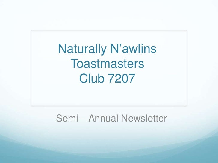 Naturally N'awlins Toastmasters   Club 7207Semi – Annual Newsletter