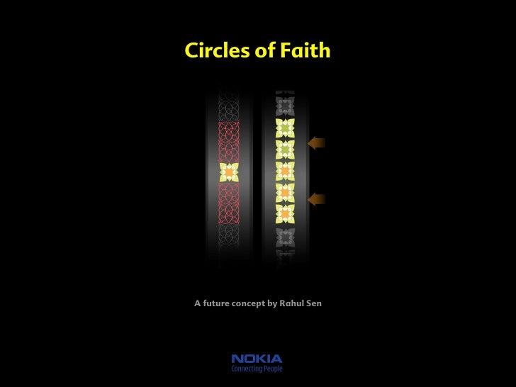 Circles of Faith      A future concept by Rahul Sen