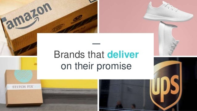 23 Brands that deliver on their promise