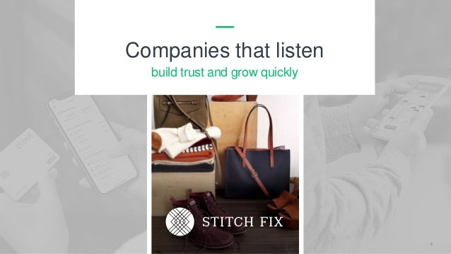 5 Companies that listen build trust and grow quickly
