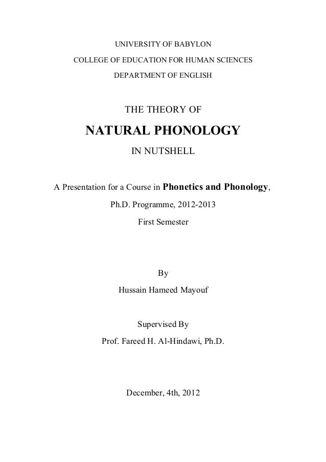 UNIVERSITY OF BABYLON COLLEGE OF EDUCATION FOR HUMAN SCIENCES DEPARTMENT OF ENGLISH  THE THEORY OF  NATURAL PHONOLOGY IN N...