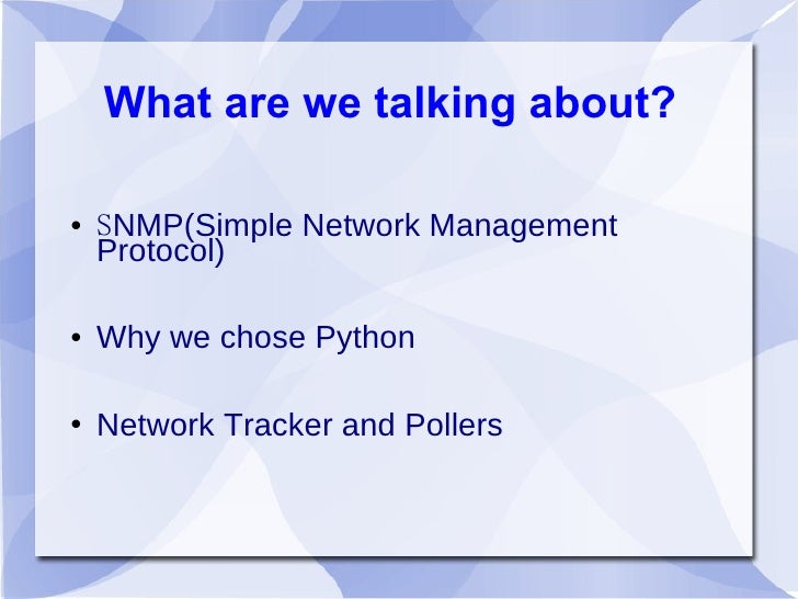 the simple network management protocol information technology essay Introduction short for simple network management protocol, a set of protocols for  managing complex networks the first versions of snmp were developed in.