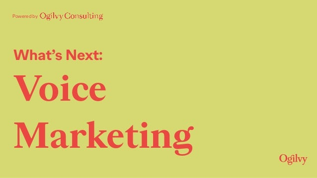 What's Next: Voice Marketing Powered by