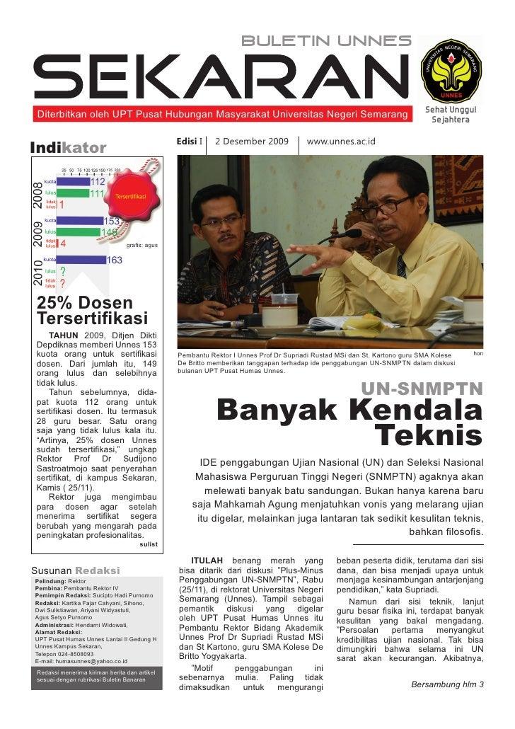 BULETIN UNNES     Diterbitkan oleh UPT Pusat Hubungan Masyarakat Universitas Negeri Semarang                              ...