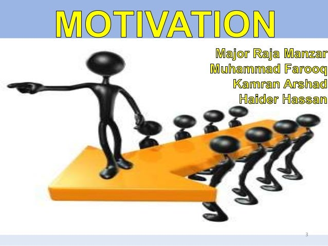 "foundation concepts of motivation Theories and concepts of motivation: (major theories of motivation) biological theories: instinct--inborn, unlearned behaviors universal to species explain motivation drive-reduction--internal tensions ""push"" toward satisfying basic needs arousal--motivated toward optimal level of arousal."