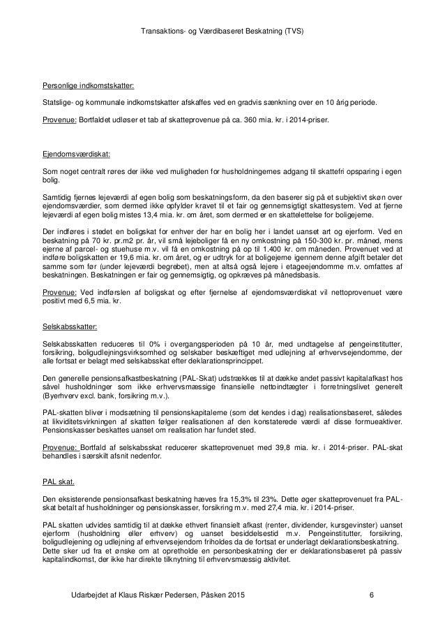 Baggrundsnotat om Transaktions- og Værdibeskatning (TVS)