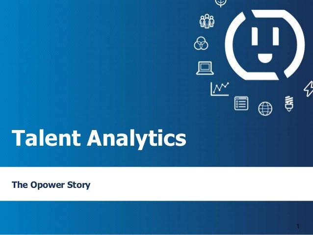 Talent Analytics The Opower Story 1
