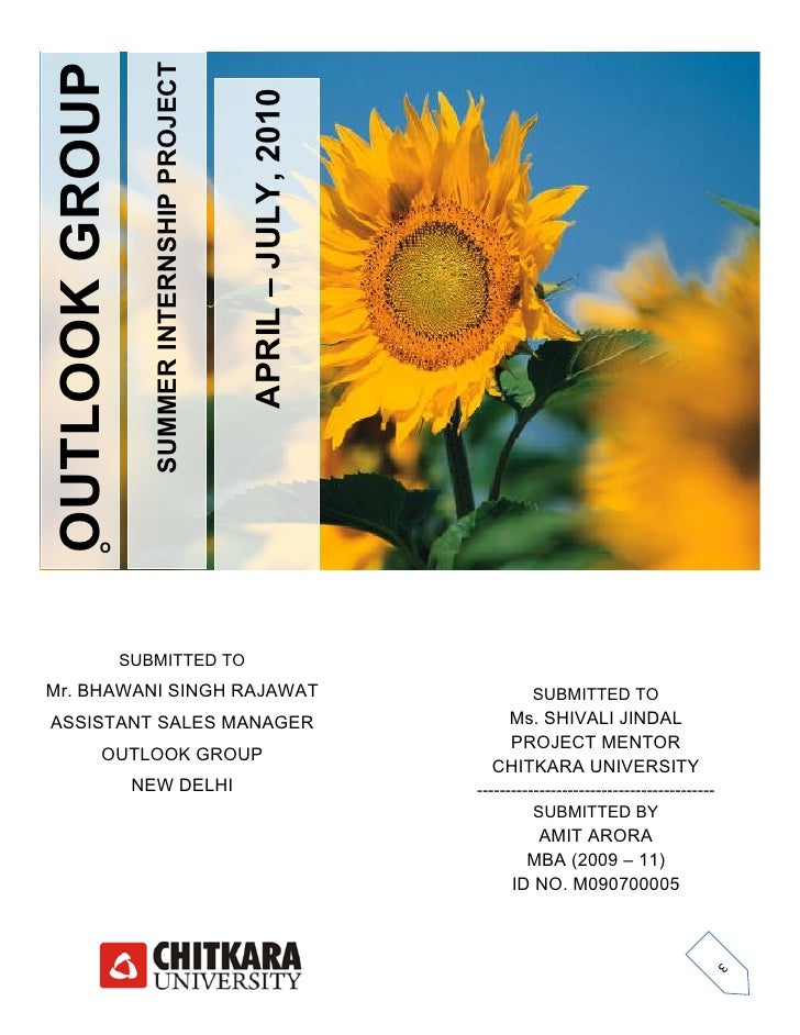 OUTLOOK GROUP                    SUMMER INTERNSHIP PROJECT                                                  APRIL – JULY, ...