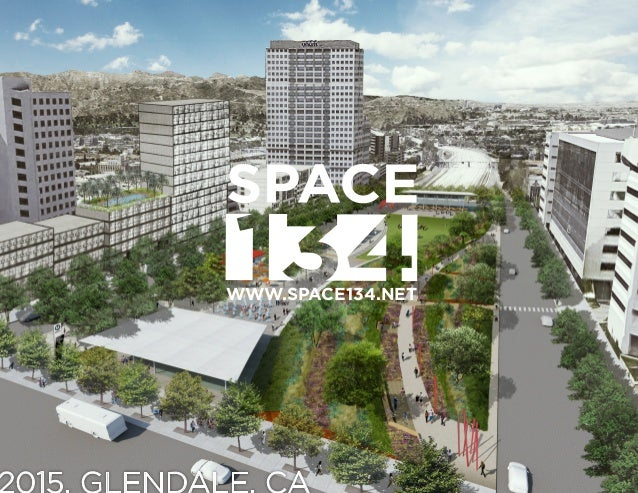 1 WWW.SPACE134.NET 2015. GLENDALE. CA