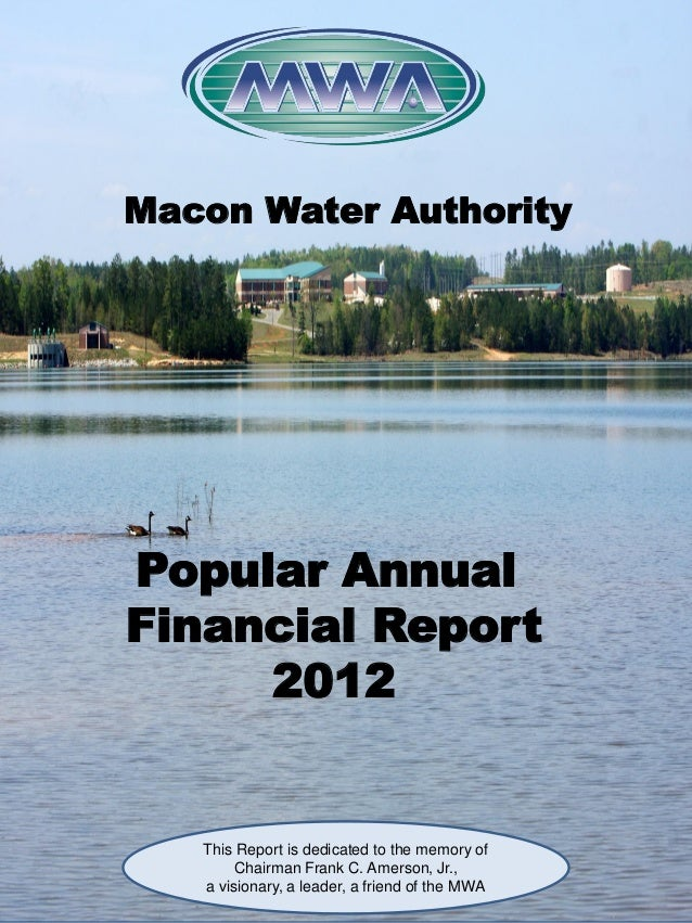 Macon Water AuthorityPopular AnnualFinancial Report     2012   This Report is dedicated to the memory of        Chairman F...