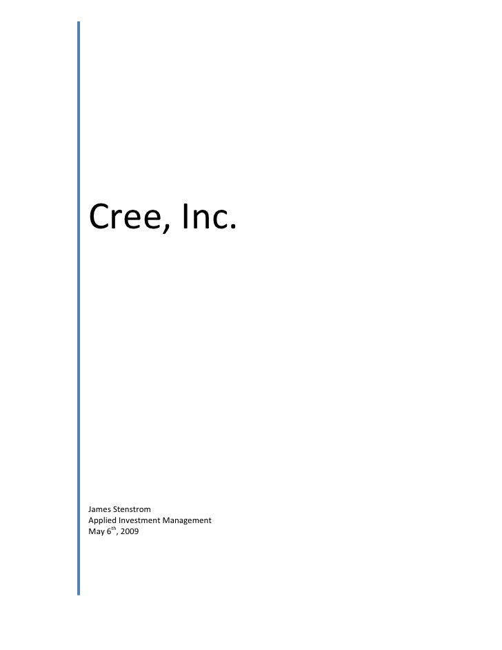 Cree, Inc.     James Stenstrom Applied Investment Management May 6th, 2009