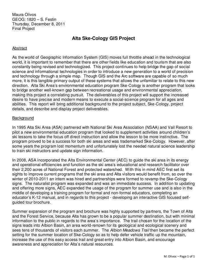 Maura OlivosGEOG: 1820 – S. FestinThursday, December 8, 2011Final Project                                  Alta Ske-Cology...