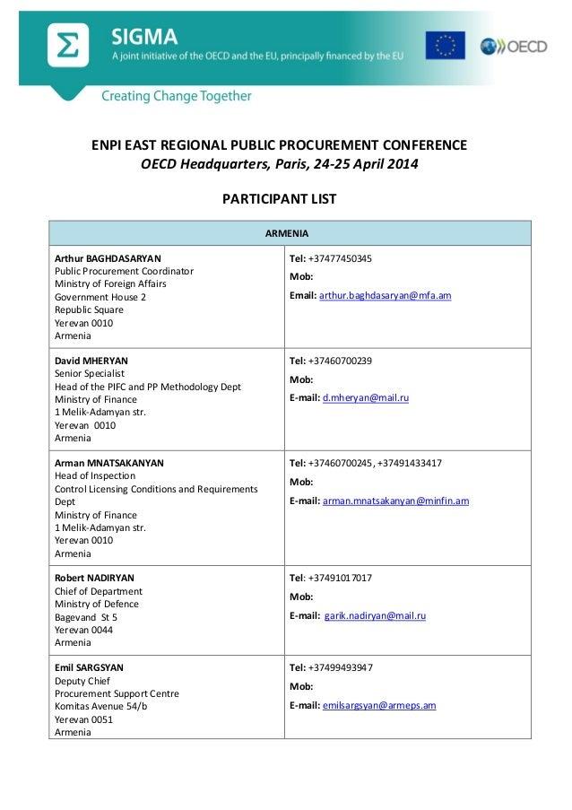 ENPI EAST REGIONAL PUBLIC PROCUREMENT CONFERENCE OECD Headquarters, Paris, 24-25 April 2014 PARTICIPANT LIST ARMENIA Arthu...