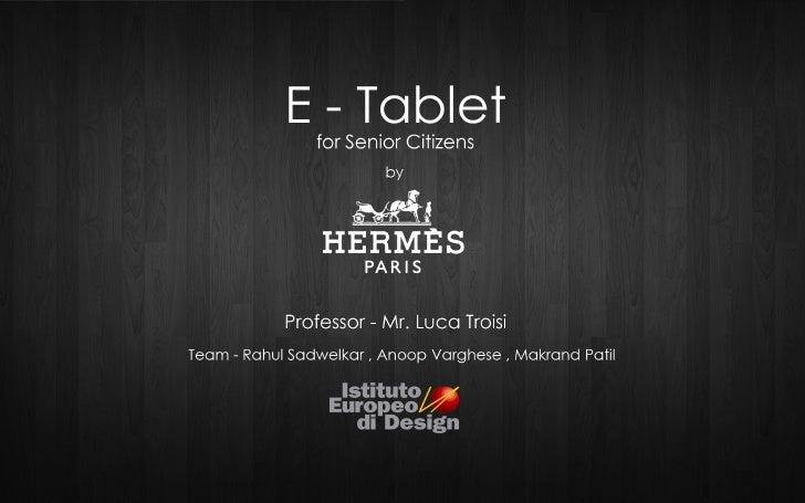 E-Tablet for Senior Citizens