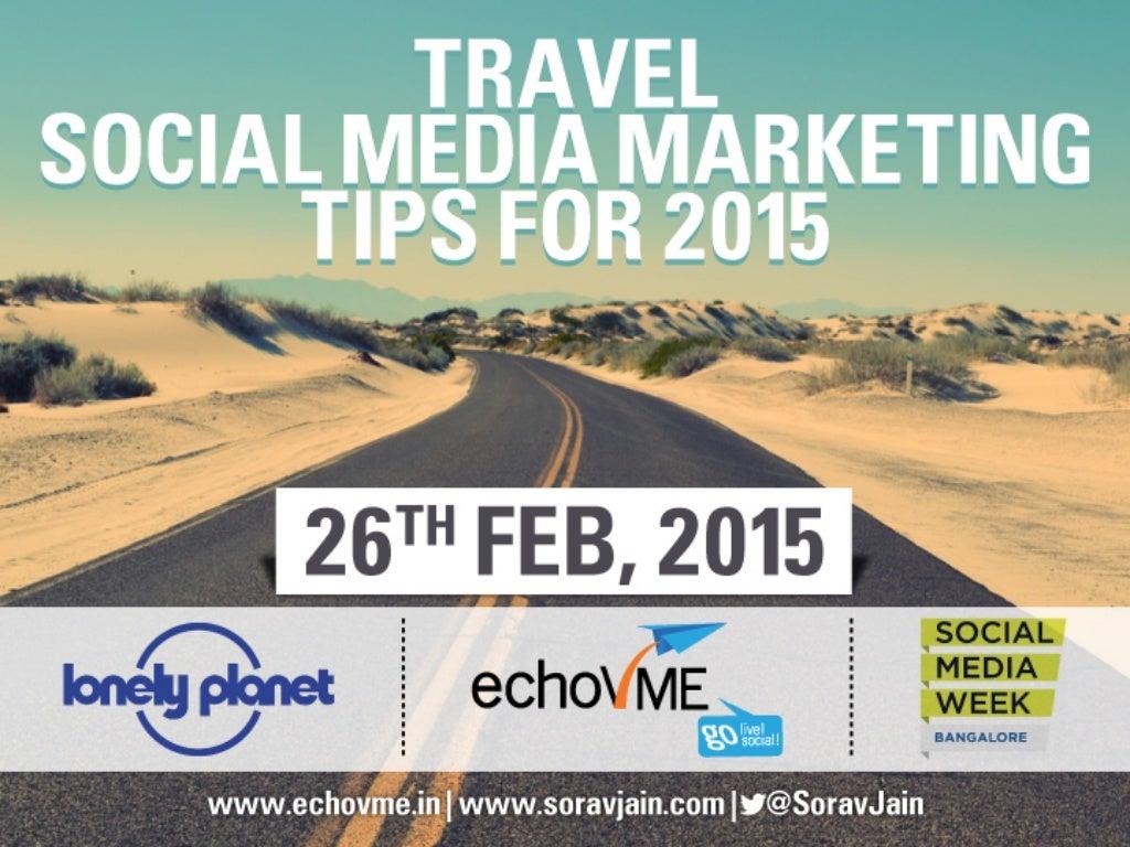 10 Social Media Marketing Tips for Travel Marketing Companies