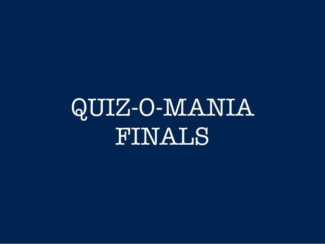 QUIZ-O-MANIA FINALS