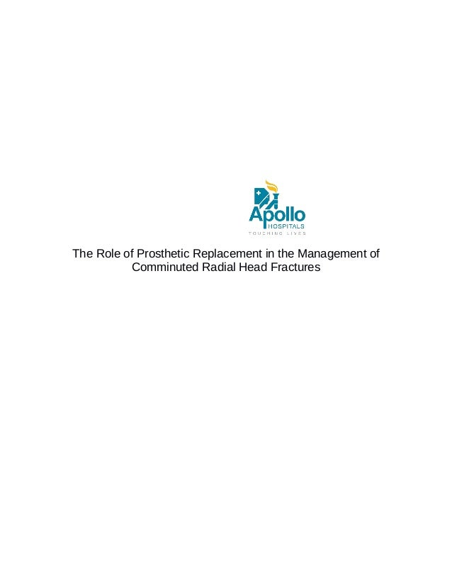 The Role of Prosthetic Replacement in the Management of Comminuted Radial Head Fractures