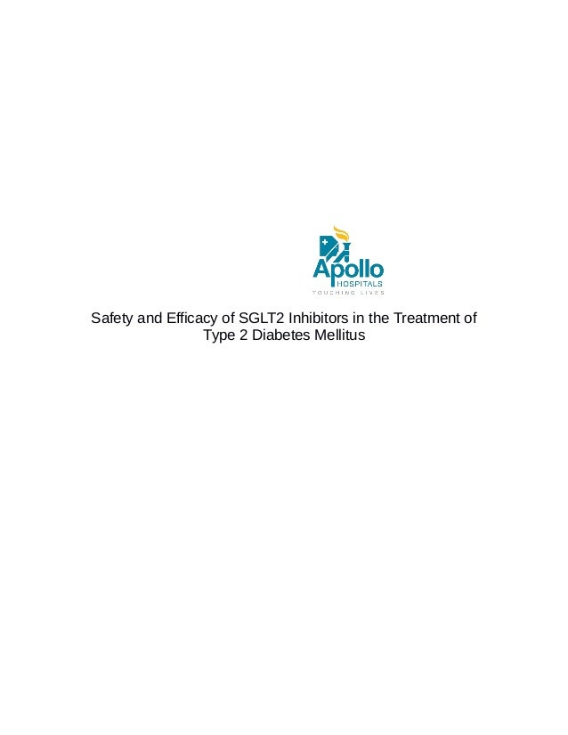 Safety and Efficacy of SGLT2 Inhibitors in the Treatment of Type 2 Diabetes Mellitus