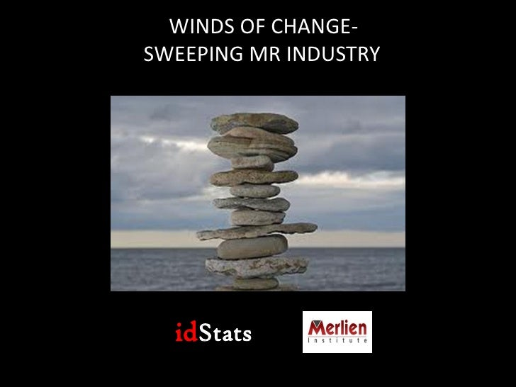 WINDS OF CHANGE-SWEEPING MR INDUSTRY  idStats