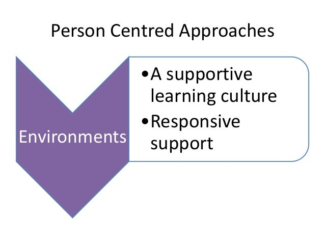 promote person centred approaches