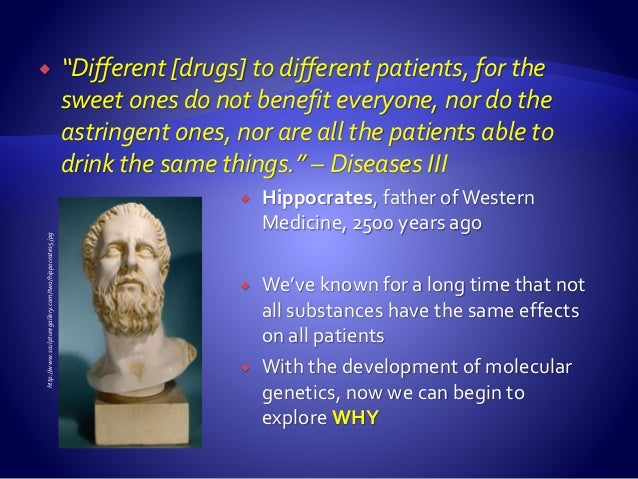 """ """"Different [drugs] to different patients, for the sweet ones do not benefit everyone, nor do the astringent ones, nor ar..."""