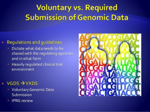  The possible outcomes for data submission:  Full Study Reports  Contains all clinical and pharmacological data that ma...