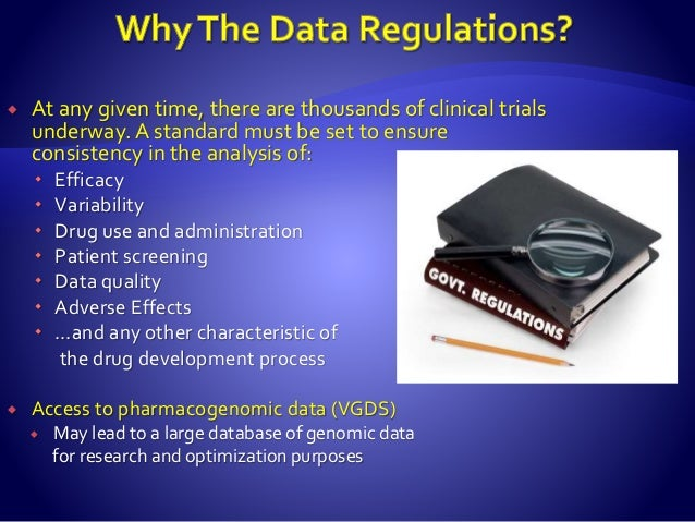 Is the data used for clinical or preclinical decisions? Used to support the drug description? Was the data collected throu...